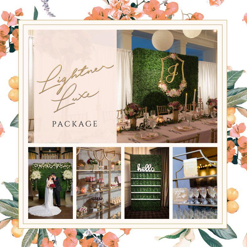 Lightner Luxe Package Wedding Venue Promotion